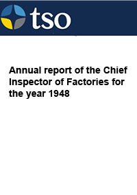 Annual report of the Chief Inspector of Factories for the year 1948